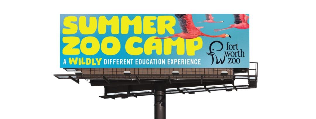 Fort Worth Zoo Summer Zoo Camp Billboard